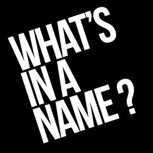 Editing tip: What's in a name?