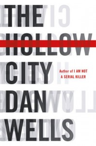 Hollow City by Dan Wells: Book Review